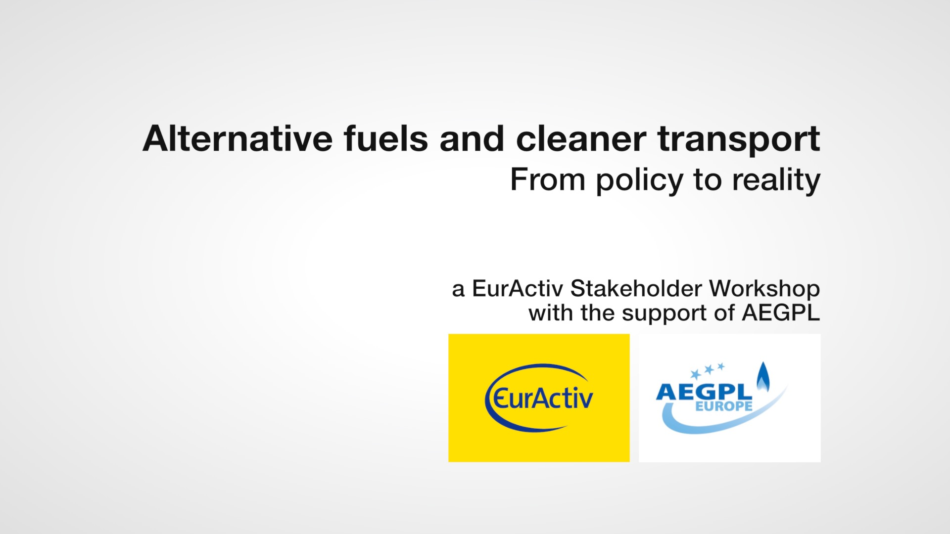 Alternative fuels and cleaner transport: From policy to reality