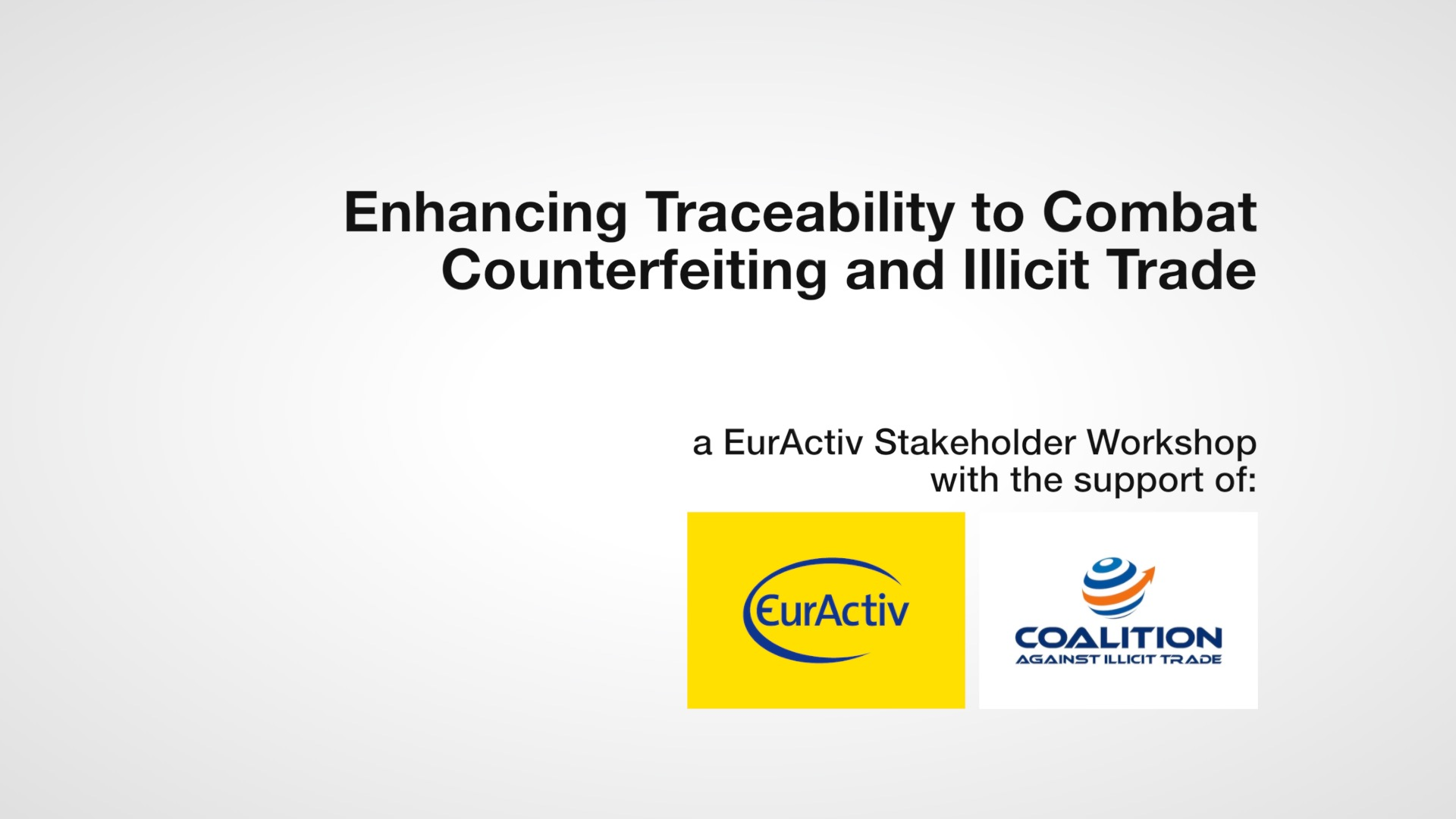 Enhancing Traceability to Combat Counterfeiting and Illicit Trade