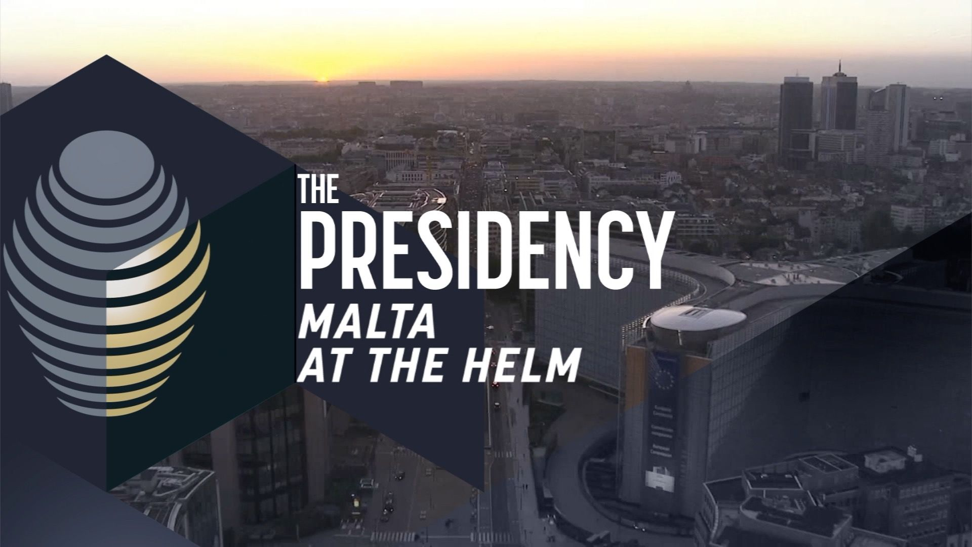 The Presidency: Malta at the helm